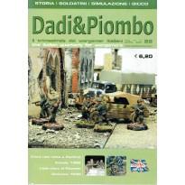 Dadi & Piombo N° 22 (Il trimestrale dei wargamer italiani)