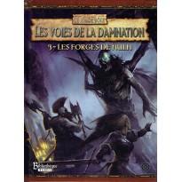 Les Voies de la Damnation - 3 Les Forges de Nuln (Warhammer jdr 2ème édition)