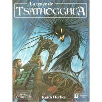 La Trace de Tsathogghua (jdr L'Appel de Cthulhu 1ère édition)