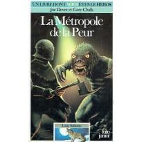 472 - La Métropole de la Peur (Un livre dont vous êtes le Héros - Gallimard) 001