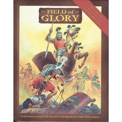 Field of Glory - Wargaming Rules for Ancient & Medieval Tabletop Gaming (livre de base en VO) 002