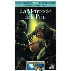 472 - La Métropole de la Peur (Un livre dont vous êtes le Héros - Gallimard)
