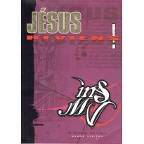 Jésus reviens ! (jdr INS/MV 4ème édition)