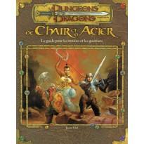 De Chair et d'Acier - Le Guide pour les Moines et les Guerriers (jdr D&D 3.0) 004