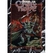 Sous la Croix Noire (jdr Vampire L'Age des Ténèbres en VF) 005
