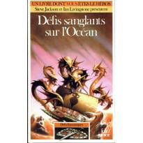 350 - Défis sanglants sur l'Océan (Un livre dont vous êtes le Héros - Gallimard) 002