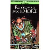 335 - Rendez-vous avec la M.O.R.T. (Un livre dont vous êtes le Héros - Gallimard) 002