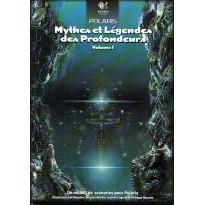 Mythes et Légendes des Profondeurs - Volume 1 (jdr Polaris 1ère édition)