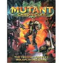 Mutant Chronicles - The Techno-Fantasy Roleplaying Game (jeu de rôle en VO) 001
