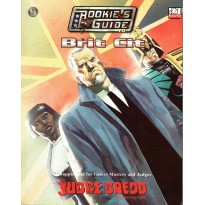 Judge Dredd Rpg - The Rookie's Guide to Brit Cit (jdr d20 System en VO) 001