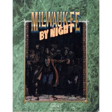 Milwaukee by Night (jdr Vampire The Masquerade en VO)