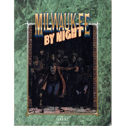 Milwaukee by Night (jdr Vampire The Masquerade en VO) 003