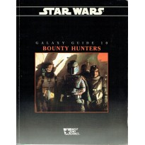 Galaxy Guide 10 - Bounty Hunters (jdr Star Wars D6 en VO)