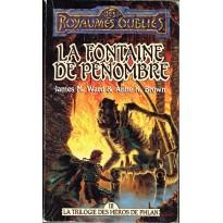 La Fontaine de la Pénombre (roman Les Royaumes Oubliés en VF)