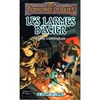 Les Larmes d'Acier (roman Les Royaumes Oubliés en VF)