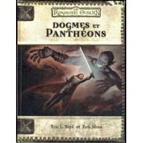 Dogmes et Panthéons (jdr Dungeons & Dragons 3ème édition - Les Royaumes Oubliés en VF)