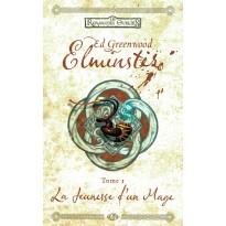 Elminster - Tome 1 La Jeunesse d'un Mage (roman Les Royaumes Oubliés en VF)