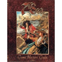 Game Masters' Guide - 1668 (7th Sea Roleplaying Game)