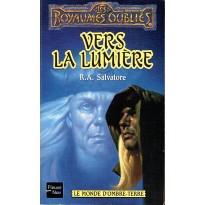 Vers la lumière (roman Les Royaumes Oubliés en VF) 001