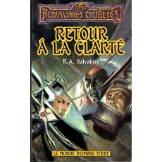 Retour à la clarté (roman Les Royaumes Oubliés en VF)