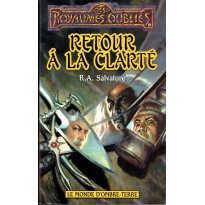 Retour à la clarté (roman Les Royaumes Oubliés en VF) 001