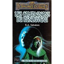 Les Compagnons du Renouveau (roman Les Royaumes Oubliés en VF) 001