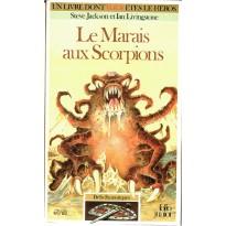 288 - Le Marais aux Scorpions (Un livre dont vous êtes le Héros - Gallimard) 002
