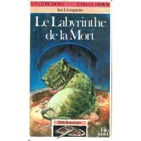 272 - Le Labyrinthe de la Mort (Un livre dont vous êtes le Héros - Gallimard) 001