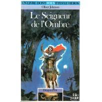 327 - Le Seigneur de l'Ombre (Un livre dont vous êtes le Héros - Gallimard) 001