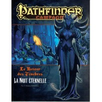 Le Retour des Ténèbres 16 - La Nuit Eternelle (jdr Pathfinder en VF)