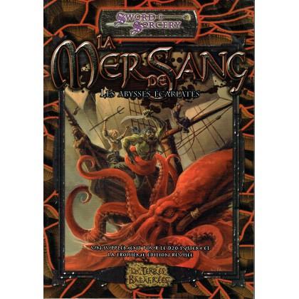 Les Terres Balafrées - La Mer de Sang (jdr Sword & Sorcery d20 System en VF) 006