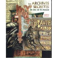 Les archives secrètes du Duc de St-Amand (jdr Nephilim 1ère édition de Multisim)