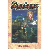 Sartosa - La Cité des Pirates (Le Grimoire n° 17 - Warhammer jdr 1ère édition) 001