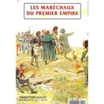 Les maréchaux du Premier Empire (Tradition Magazine Hors-Série n° 12) 001