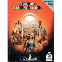 Nédime - La fille du calife (jdr L'Oeil Noir Schmidt en VF) 001