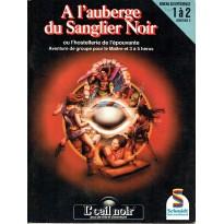 A l'auberge du Sanglier Noir (jdr L'Oeil Noir Schmidt en VF) 001