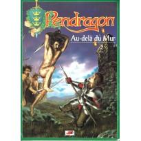 Au-delà du Mur (jdr Pendragon Deuxième édition en VF) 004