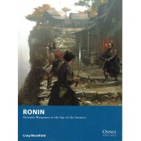 Ronin - Skirmish Wargames in the Age of the Samurai (Livre de règles Osprey Wargames en VO) 001