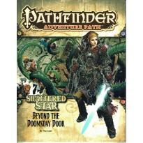 Shattered Star 64 - Beyond the Doomsday Door (Pathfinder jdr en VO)