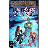 Les Frères de la Nuit (roman Les Royaumes Oubliés en VF) 001