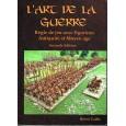 L'Art de la Guerre - Règle de jeu avec figurines Antiquité et Moyen-Age (Livre V2 en VF) 002