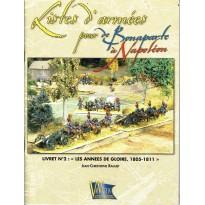 """Livret N°2: """"Les années de gloire, 1805-1811""""  (supplément jeu de figurines DBN) 001"""