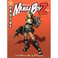 Manga BoyZ 2.0 - Les Héros de la Planète (jeu de rôle Le Grimoire en VF) 001