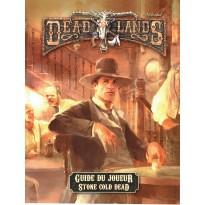 Guide du Joueur - Stone Cold Dead (jdr Deadlands Reloaded en VF) 001