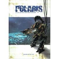 Polaris - Le Jeu de Rôle des Profondeurs (livre de base jdr 3ème édition en VF)