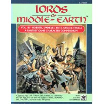Lords of Middle-Earth - Vol. 3 Hobbits, Dwarves, Ents, Orcs & Trolls (jdr MERP en VO) 001