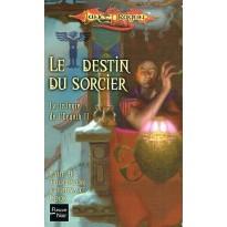 Le Destin du Sorcier (roman LanceDragon en VF)
