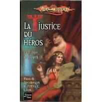 La Justice du Héros (roman LanceDragon en VF)