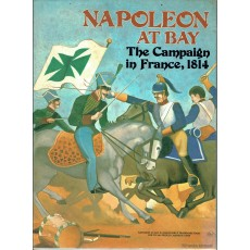 Napoleon at Bay - The Campaign in France 1814 (wargame Avalon Hill en VO)
