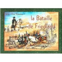 La Bataille de Friedland 1807 - Série Vive l'Empereur ! (wargame Azure Wish Editions en VF)